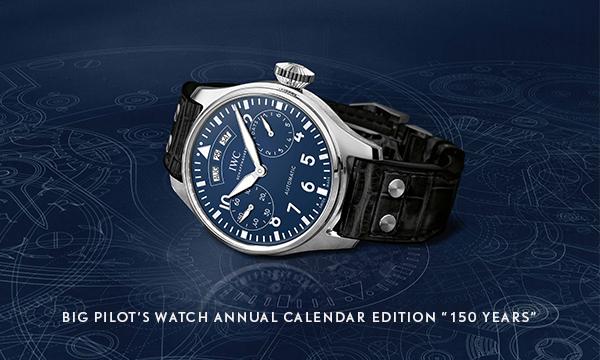 "IWC-BIG-PILOT-WATCH-ANNUAL-CALENDAR-EDITION-150-YEARS"""